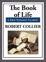 The Book of Life ebook by Robert Collier