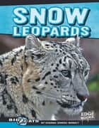 Snow Leopards ebook by Dianna Marie Winget