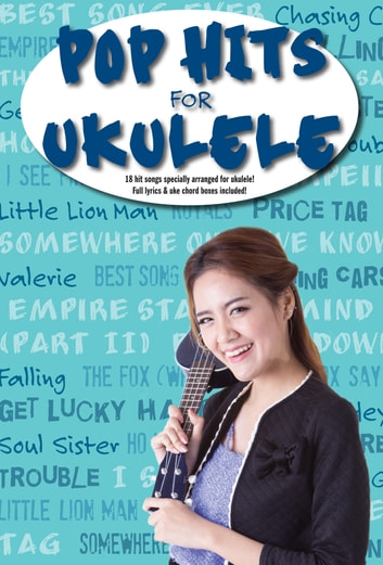 Pop Hits For Ukulele ebook by Wise Publications