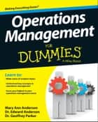 Operations Management For Dummies ebook by Edward J. Anderson,Geoffrey Parker,Mary Ann Anderson