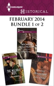 Harlequin Historical February 2014 - Bundle 1 of 2 - The Major's Wife\To Tempt a Viking\Mistress Masquerade ebook by Lauri Robinson,Michelle Willingham,Juliet Landon