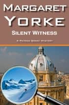 Silent Witness ebook by Margaret Yorke