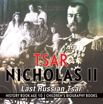 an analysis of the topic of the last tsar of russia