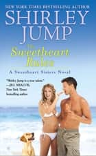 The Sweetheart Rules ebook by Shirley Jump