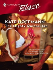 The Mighty Quinns: Ian ebook by Kate Hoffmann