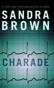 Charade ebook by Sandra Brown