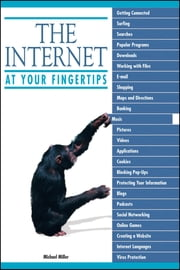The Internet at Your Fingertips ebook by Michael Miller