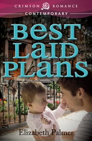 Best Laid Plans ebook by Elizabeth Palmer
