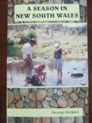 A Season in New South Wales ebook by George Perkins