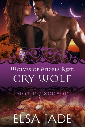 Cry Wolf - Mating Season ebook by Elsa Jade