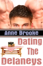 Dating The Delaneys ebook by Anne Brooke