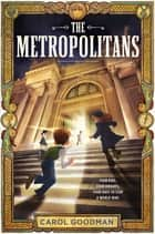 The Metropolitans ebook by
