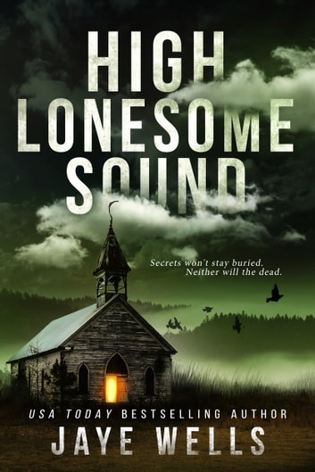 High Lonesome Sound ebook by Jaye Wells