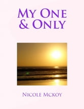 My One & Only ebook by Nicole Mckoy