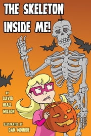 The Skeleton Inside Me ebook by David Niall Wilson