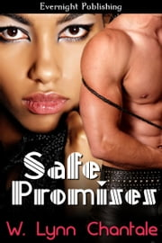 Safe Promises ebook by W. Lynn Chantale