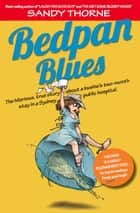 Bedpan Blues ebook by Sandy Thorne