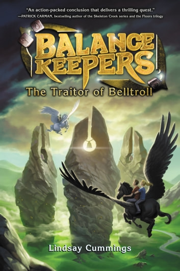 Balance keepers book 3 the traitor of belltroll ebook by lindsay balance keepers book 3 the traitor of belltroll ebook by lindsay cummings fandeluxe Ebook collections