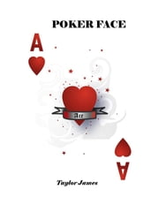 POKER FACE ebook by Taylor James
