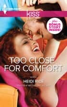 Too Close for Comfort ebook by Heidi Rice