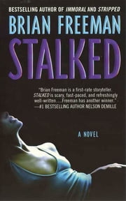 Stalked - A Novel ebook by Brian Freeman