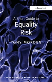 A Short Guide to Equality Risk ebook by Tony Morden