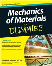 Mechanics of Materials For Dummies ebook by James H. Allen III