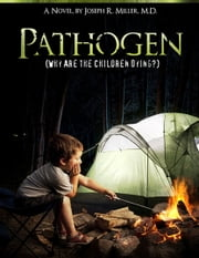 Pathogen ebook by Joseph R. Miller