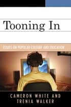 Tooning In ebook by Cameron White,Trenia Walker