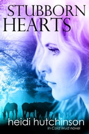 Stubborn Hearts ebook by Heidi Hutchinson