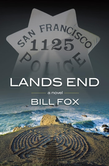 Lands End: a novel eBook by Bill Fox