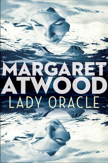 Lady Oracle ebook by Margaret Atwood