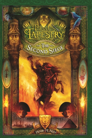 The Tapestry 2: The Second Siege ebook by Henry H. Neff