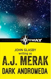 Dark Andromeda ebook by John Glasby,A.J. Merak