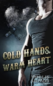 Cold Hands, Warm Heart ebook by Kobo.Web.Store.Products.Fields.ContributorFieldViewModel