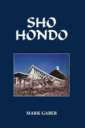 Sho Hondo ebook by MARK GABER