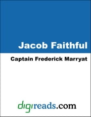 Jacob Faithful ebook by Marryat, Captain Frederick