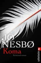 Koma - Harry Holes zehnter Fall ebook by Jo Nesbø, Günther Frauenlob