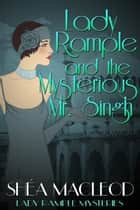 Lady Rample and the Mysterious Mr. Singh - Historical Cozy Mystery ebook by