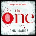 The One - The unputdownable psychological thriller everyone is talking about audiobook by John Marrs