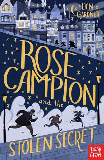 Rose Campion and the Stolen Secret ebook by Lyn Gardner