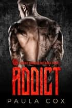 Addict (Book 3) - Rogue Sinners MC, #3 ebook by Paula Cox