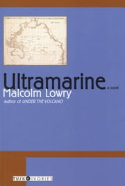 Ultramarine ebook by Malcolm Lowry