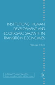 Institutions, Human Development and Economic Growth in Transition Economies ebook by P. Tridico