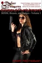 BDSM, Breasts, and Badges: Corporal Punishment ebook by Matt Nicholson