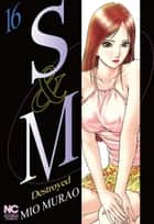 S and M - Volume 16 ebook by Mio Murao