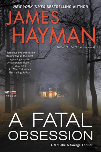 A Fatal Obsession - A McCabe and Savage Thriller ebook by James Hayman