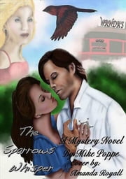 The Sparrows Whisper ebook by Mike Poppe
