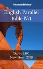 English Parallel Bible N1 - Darby 1890 - New Heart 2010 ebook by TruthBeTold Ministry, TruthBeTold Ministry, Joern Andre Halseth,...