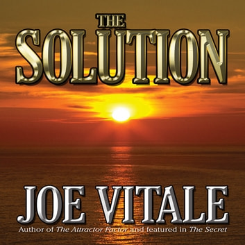 The Solution audiobook by Joe Vitale
